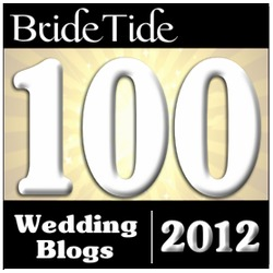 Bride Tide's Top 100 Wedding Blogs for 2012