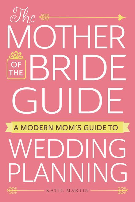 Elegance-and-Simplicty-Katie-Martin-Book-Katie-Martin-Author-Mother-of-the-Bride-Wedding-Planning-Books-Wedding-Planning-Guide-New-Wedding-Books-Wedding-Books- 2016